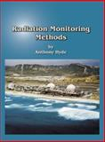 Radiation Monitoring Methods, Hyde, Anthony T., 0967995140
