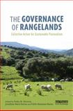 The Governance of Rangelands : Collective Action for Sustainable Pastoralism, , 1138785148