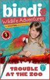 Trouble at the Zoo, Bindi Irwin and Chris Kunz, 1402255144