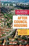 After Council Housing : Britain's New Social Landlords, Mullins, David and Pawson, Hal, 1403935149