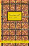 Sex and Society, William I. Thomas, 1434625141