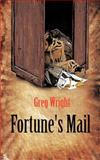 Fortune's Mail, Greg Wright, 1477295143
