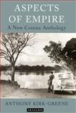 Aspects of Empire : A New Corona Anthology, Kirk-Greene, Anthony, 1848855141