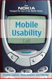 Mobile Usability : How Nokia Changed the Face of the Mobile Phone, Lindholm, Christian and Keinonen, Turkka, 0071385142