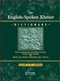 An English-Spoken Khmer Dictionary : With Romanized Writing System, Usage and Idioms and Notes on Khmer Speech and Grammar, Keesee, Allen P., 0710305141