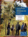 Building Bridges : A Guide to University Life, Agnelli, John and Valiante-Colvin, Jesse, 0757555144
