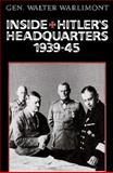 Inside Hitler's Headquarters, 1939-45, Walter Warlimont, 0891415149