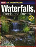 All about Building Waterfalls, Ponds, and Streams, Ortho, 0897215141