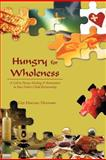 Hungry for Wholeness, Giji Mischel Dennard, 1462715141