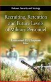 Recruiting, Retention and Future Levels of Military Personnel, , 1607415143