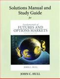 Student's Solutions Manual and Study Guide for Fundamentals of Futures and Options Markets, Hull, John C. and Supplement, Author, 013299514X