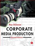 Corporate Media Production, DiZazzo, Raymond, 0240805143