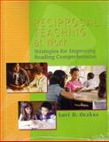 Reciprocal Teaching at Work : Strategies for Improving Reading Comprehension, Oczkus, Lori, 0872075141