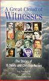 A Great Cloud of Witnesses, Leo Zanchettin and Patricia Mitchell, 0932085148