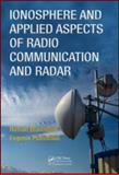 Ionosphere and Applied Aspects of Radio Communication and Radar, Blaunstein, Nathan and Plohotniuc, Eugeniu, 1420055143