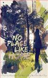 No Place Like Home, Nicole Sobon, 1478335149