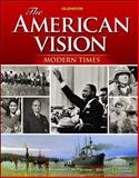 The American Vision Modern Times, Student Edition, Glencoe McGraw-Hill Staff, 0078775140