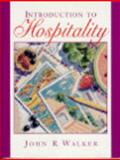 Introduction to Hospitality, Walker, John R., 0131995146