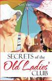 Secrets of the Old Ladies' Club, Nan Tubre, 1475975147