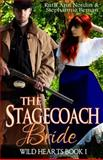 The Stagecoach Bride, Stephannie Beman and Ruth Nordin, 1497445140
