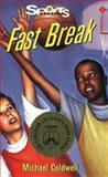 Fast Break, Michael Coldwell, 1550285149