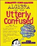 Algebra for the Utterly Confused, Stephens, Larry J., 0071355146