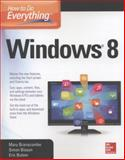 How to Do Everything Windows 8, Eric Butow and Simon Bisson, 0071805141