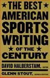 The Best American Sports Writing of the Century, , 0395945143