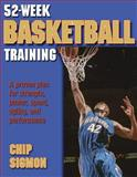 52-Week Basketball Training, Chip Sigmon, 0736045147