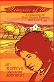 Memories of Me, Kathryn Weisner Johnson, 0759675147