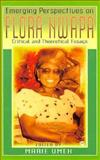 Emerging Perspectives on Flora Nwapa, , 0865435146