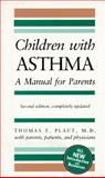 Children with Asthma, Thomas F. Plaut, 0914625144