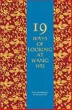 19 Ways of Looking at Wang Wei
