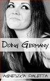 Doing Germany, Agnieszka Paletta, 1493545140