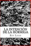 La Intención de la Hormiga, Rey Lugo, 1495905144