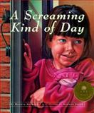 A Screaming Kind of Day, Rachna Gilmore, 155041514X