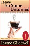Leave No Stone Unturned (a Lexie Starr Mystery, Book 1), Jeanne Glidewell, 1614175144
