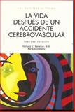 La Vida Despues de un Accidente Cerebrovascular, Richard C. Senelick, 189152514X