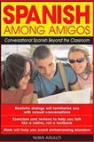 Spanish among Amigos, Nuria Agulló, 0071415149