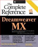 Dreamweaver UltraDev X : The Complete Reference, West, Ray and Muck, Thomas, 0072195142