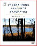 Programming Language Pragmatics, Scott, Michael L. and Scott, Michael L., 0123745144