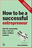 How to Be a Successful Entrepreneur, Helga Drummond, 0749455144