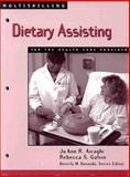 Multiskilling : Dietary Practice for the Health Care Provider, Airaghi, Jo Ann R and Galvin, Rebecca S., 076680514X