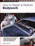 How to Repair and Restore Bodywork, David H. Jacobs, 0879385146