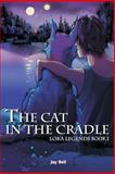 The Cat in the Cradle, Jay Bell, 1463765142