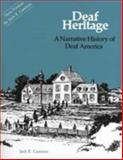 Deaf Heritage : A Narrative History of Deaf America, Gannon, Jack R., 1563685140