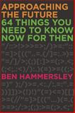 Approaching the Future, Ben Hammersley, 1593765142