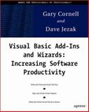 Visual Basic Add-Ins and Wizards : Increasing Software Productivity, Cornell, G. and Jezak, D., 1893115143