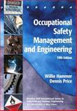 Occupational Safety Management and Engineering, Hammer, Willie and Price, Dennis, 0138965153