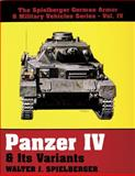 Panzer IV and Its Variants, Walter J. Spielberger, 0887405150